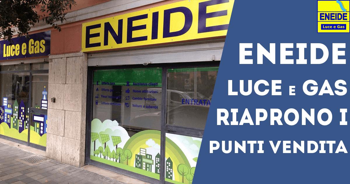 Eneide_energia_riaprono_punti_vendita